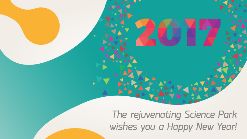The rejuvenating Science Park wishes you a Happy New Year!